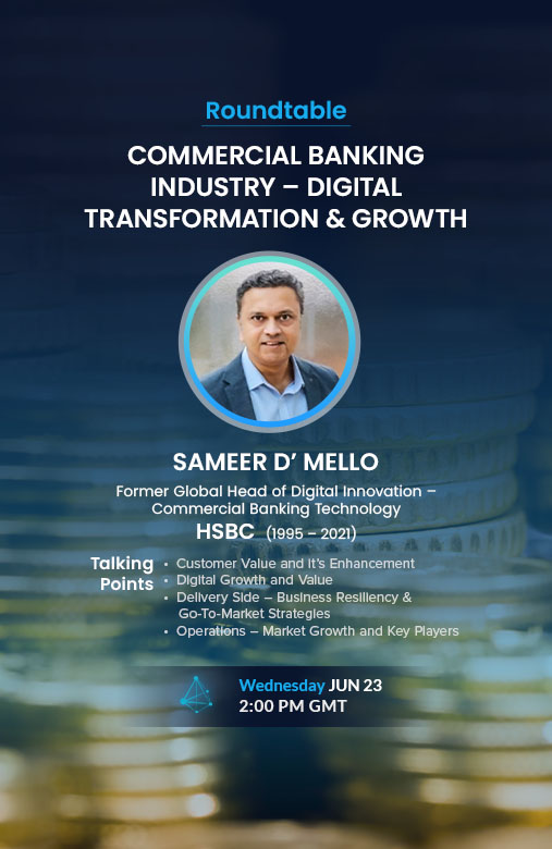 COMMERCIAL BANKING INDUSTRY - DIGITAL TRANSFORMATION & GROWTH